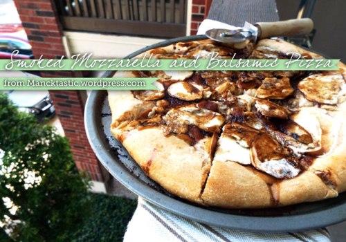 Smoked Mozzarella and Balsamic Pizza from Mancktastic!