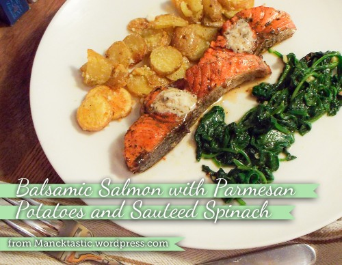 Balsamic Salmon with Parmesan Potatoes and Sauteed Spinach